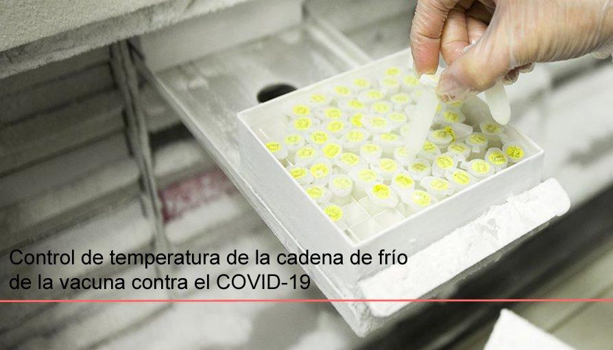 Control de la cadena de frío vacuna Covid-19